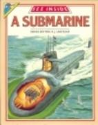See Inside a Submarine by Jonathan Rutland