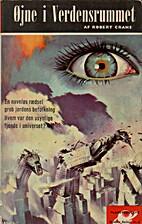 Øjne i Verdensrummet by Robert Crane