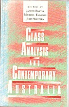 Class Analysis and Contemporary Australia by…