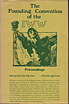 Founding Convention of the IWW, The:…