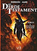 Le Troisième Testament, tome 1 : Marc ou le…