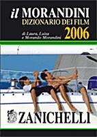 Il Morandini - Dizionario dei Film by…