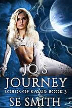 Jo's Journey (Lords of Kassis, #3) by S. E.…