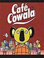 Café Cowala: 1 by Bruno (Roover) De Roover