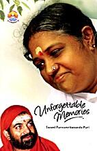 Unforgettable Memories by Swami…