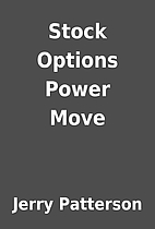 Stock Options Power Move by Jerry Patterson