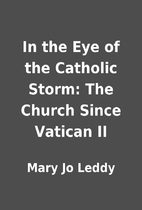 In the Eye of the Catholic Storm: The Church…