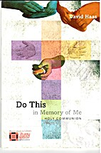 Do this in memory of me : holy communion…