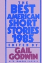 The Best American Short Stories 1985 by Gail…