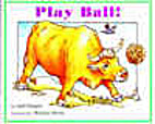 Play Ball! (Books for Young Learners) by…