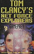 Tom Clancy's Net Force Explorers: Gameprey…