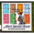Alice's Special Room by Dick Gackenbach