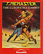 The Cleopatra Gambit (A Timemaster…
