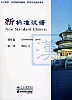 New Standard Chinese: Elementary Level, Book…