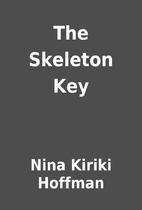 The Skeleton Key by Nina Kiriki Hoffman