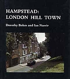 Hampstead: London Hill Town by Ian Norrie