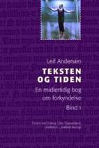 Teksten og tiden by Leif Andersen