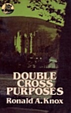 Double Cross Purposes by Ronald Knox