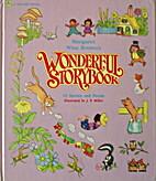 Margaret Wise Brown's Wonderful Storybook by…