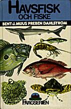 Havsfisk och fiske i Nordvästeuropa by Bent…