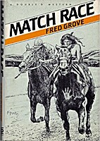 Match Race by Fred Grove