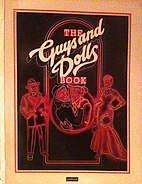 The Guys and Dolls Book by Frank Loesser