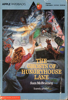 The Ghosts of Hungryhouse Lane by Sam…