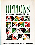 Options: Advanced English by Michael Hinton