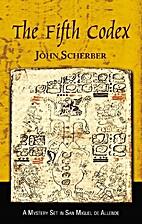 The Fifth Codex by John Scherber