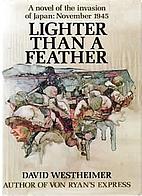 Lighter Than a Feather by David Westheimer