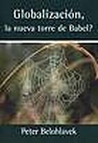 Globalización, ¿la nueva torre de Babel?…