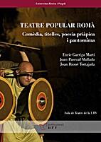 Teatre popular romà : comèdia,…