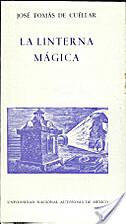 La Linterna mágica by Mauricio Magdaleno…