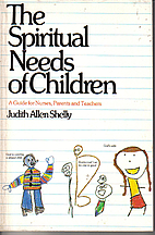 The Spiritual Needs of Children: A Guide for…