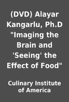(DVD) Alayar Kangarlu, Ph.D Imaging the…