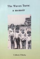 The waves turn : a memoir by Colleen Z (ED)…