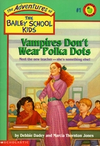 The Adventures of the Bailey School Kids…