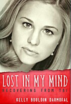 Lost in My Mind: Recovering From Traumatic…