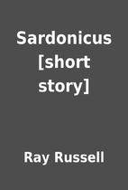 Sardonicus [short story] by Ray Russell