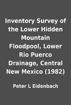 Inventory Survey of the Lower Hidden…