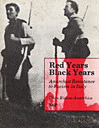 Red Years, Black Years: Anarchist Resistance…