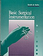 Basic Surgical Instrumentation by Mary F…
