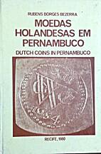 Moedas Holandesas em Pernambuco. Dutch coins…