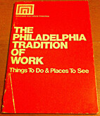 The Philadelphia tradition of work : things…