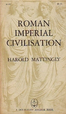 Roman Imperial Civilisation by Harold…