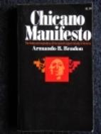 Chicano Manifesto by Armando B. Rendon