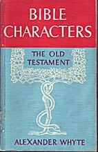 Bible Characters: Old Testament v. 1 by…