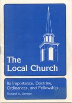 The local church by Richard W. DeHaan