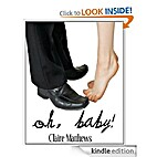 Oh, Baby! by Claire Matthews
