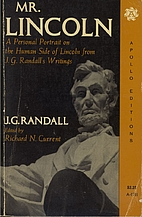 Mr. Lincoln by J. G. Randall